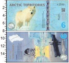 Изображение Банкноты Арктика 6 долларов 2013  UNC