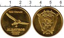 Изображение Мелочь Франция Остров Крозет 100 франков 2011 Латунь UNC-