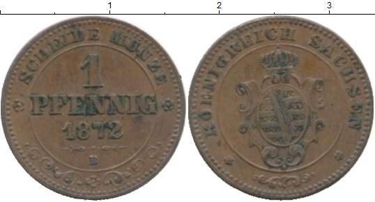 Картинка Монеты Саксония 1 пфенниг Медь 1872