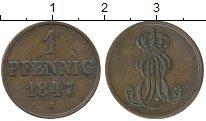 Изображение Монеты Германия Ганновер 1 пфенниг 1847 Медь XF
