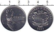 Изображение Монеты Андорра 1 сентим 2002 Алюминий UNC
