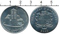 Монета Андорра 10 сентим Медно-никель 2002 UNC-