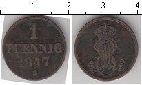 Изображение Монеты Ганновер 1 пфенниг 1847 Медь  B