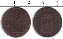 Изображение Монеты Гессен-Кассель 1/2 крейцера 1803 Медь  F