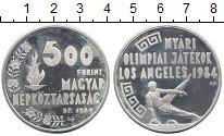 Изображение Мелочь Венгрия 500 форинтов 1984 Серебро UNC- Олимпийские игры 198
