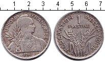 Изображение Монеты Индокитай 1 пиастр 1947 Медно-никель XF Французский протекто