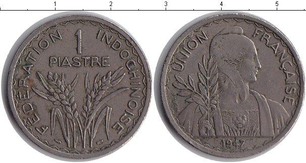 Картинка Монеты Индокитай 1 пиастр Медно-никель 1947