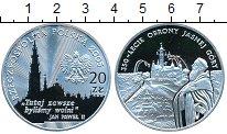 Изображение Монеты Польша 20 злотых 2005 Серебро Proof- 350-летие обороны Яс