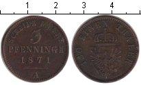 Изображение Монеты Пруссия 3 пфеннига 1871 Медь XF A