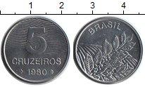 Изображение Монеты Бразилия 5 крузейро 1980 Медно-никель UNC-