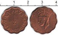 Изображение Монеты Кипр 1/2 пиастра 1949 Медь UNC- Георг VI