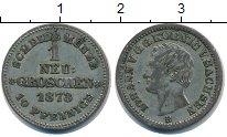 Изображение Монеты Саксония 1 грош 1873 Серебро VF