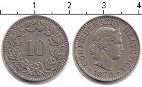 Изображение Монеты Швейцария 10 рапп 1879 Медно-никель XF