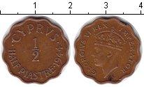Изображение Монеты Кипр 1/2 пиастра 1944 Медь XF Георг VI