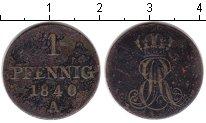 Изображение Монеты Ганновер 1 пфенниг 1840 Медь VF